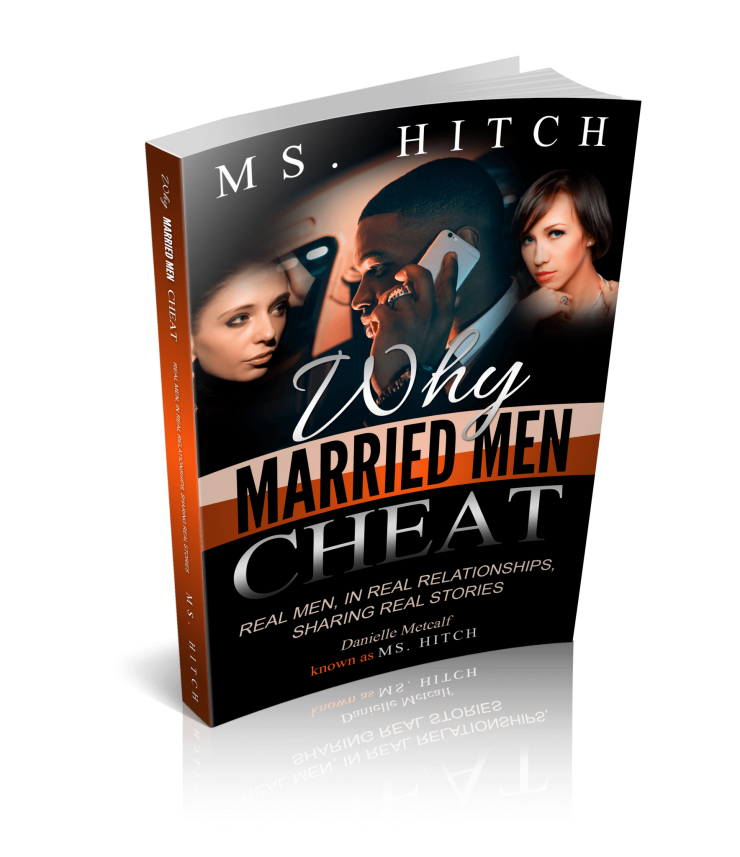 Book: Why Married Men Cheat? – Ms  Hitch | Why Married Men Cheat